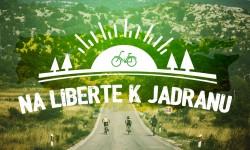 Na Liberte k Jadranu